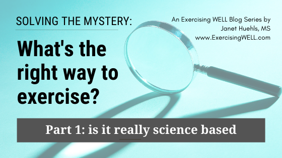 Solving the mystery_ what's the right way to exercise for your body and the real results you want, Part 1