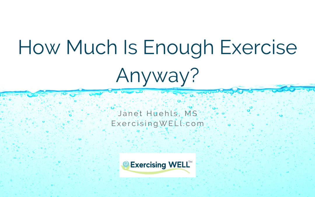 How Much Is Enough Exercise Anyway?